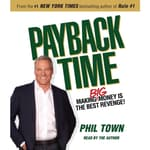 Payback Time by  Phil Town audiobook