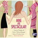 Mine Are Spectacular! by  Lynn Schnurnberger audiobook