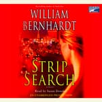 Strip Search by  William Bernhardt audiobook