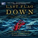 Last Flag Down by  Ron Powers audiobook