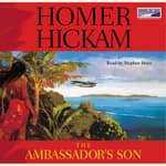 The Ambassador's Son by  Homer Hickam audiobook