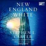 New England White by  Stephen L. Carter audiobook