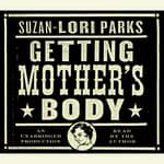 Getting Mother's Body by  Suzan-Lori Parks audiobook