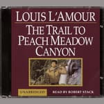 A Trail to Peachmeadow Canyon by  Louis L'Amour audiobook