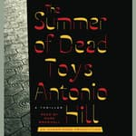 The Summer of Dead Toys by  Antonio Hill audiobook