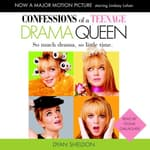 Confessions of a Teenage Drama Queen by  Dyan Sheldon audiobook
