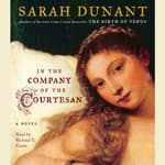In the Company of the Courtesan by  Sarah Dunant audiobook