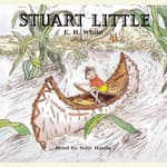 Stuart Little by  E. B. White audiobook