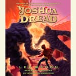 Joshua Dread by  Lee Bacon audiobook