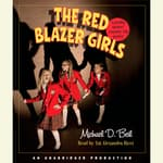 The Red Blazer Girls: The Ring of Rocamadour by  Michael D. Beil audiobook