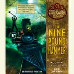 The Nine Pound Hammer by  John Claude Bemis audiobook