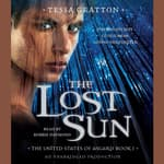 The Lost Sun by  Tessa Gratton audiobook