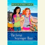 Beacon Street Girls #15: Great Scavenger Hunt by  Annie Bryant audiobook