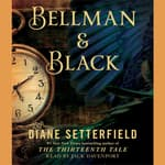 Bellman & Black by  Diane Setterfield audiobook
