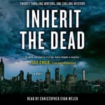 Inherit the Dead by  C. J. Box audiobook