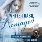 White Trash Damaged by  Teresa Mummert audiobook