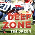 Deep Zone by  Tim Green audiobook