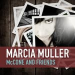 McCone and Friends by  Marcia Muller audiobook