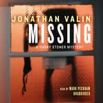 Missing by  Jonathan Valin audiobook