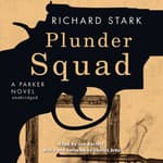 Plunder Squad by  Donald E. Westlake audiobook