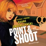 Point and Shoot by  Duane Swierczynski audiobook