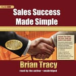 Sales Success Made Simple by  Brian Tracy audiobook