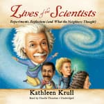 Lives of the Scientists by  Kathleen Krull audiobook