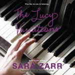 The Lucy Variations by  Sara Zarr audiobook