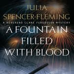 A Fountain Filled with Blood by  Julia Spencer-Fleming audiobook