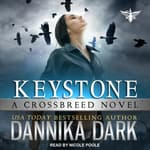 Keystone by  Dannika Dark audiobook
