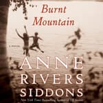 Burnt Mountain by  Anne Rivers Siddons audiobook