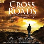 Cross Roads by  William Paul Young audiobook