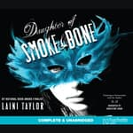 Daughter of Smoke and Bone by  Laini Taylor audiobook