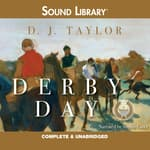 Derby Day by  D. J. Taylor audiobook