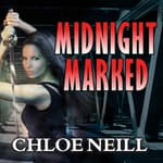 Midnight Marked by  Chloe Neill audiobook