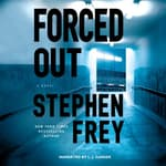 Forced Out by  Stephen Frey audiobook
