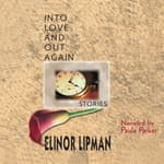 Into Love and Out Again by  Elinor Lipman audiobook
