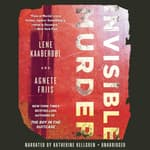 Invisible Murder by  Lene Kaaberbøl audiobook