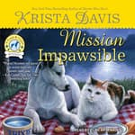 Mission Impawsible by  Krista Davis audiobook