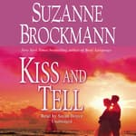 Kiss and Tell by  Suzanne Brockmann audiobook