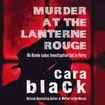 Murder at the Lanterne Rouge by  Cara Black audiobook