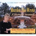 A Slaying in Savannah by  Jessica Fletcher audiobook