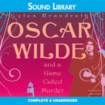 Oscar Wilde and a Game Called Murder by  Gyles Brandreth audiobook
