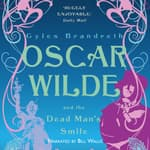 Oscar Wilde and the Dead Man's Smile by  Gyles Brandreth audiobook