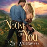 No One but You by  Leigh Greenwood audiobook
