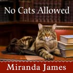 No Cats Allowed by  Miranda James audiobook