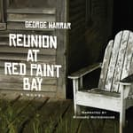 Reunion at Red Paint Bay by  George Harrar audiobook