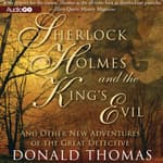 Sherlock Holmes and the King's Evil by  Donald Thomas audiobook