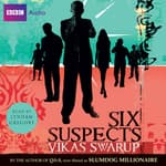 Six Suspects by  Vikas Swarup audiobook