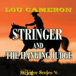 Stringer and the Hanging Judge by  Lou Cameron audiobook